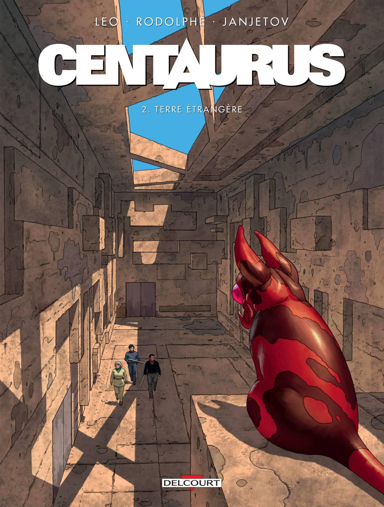 Centaurus Vol. 2: Terre étrangère