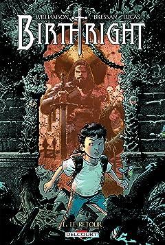 Birthright Vol. 1: Le Retour