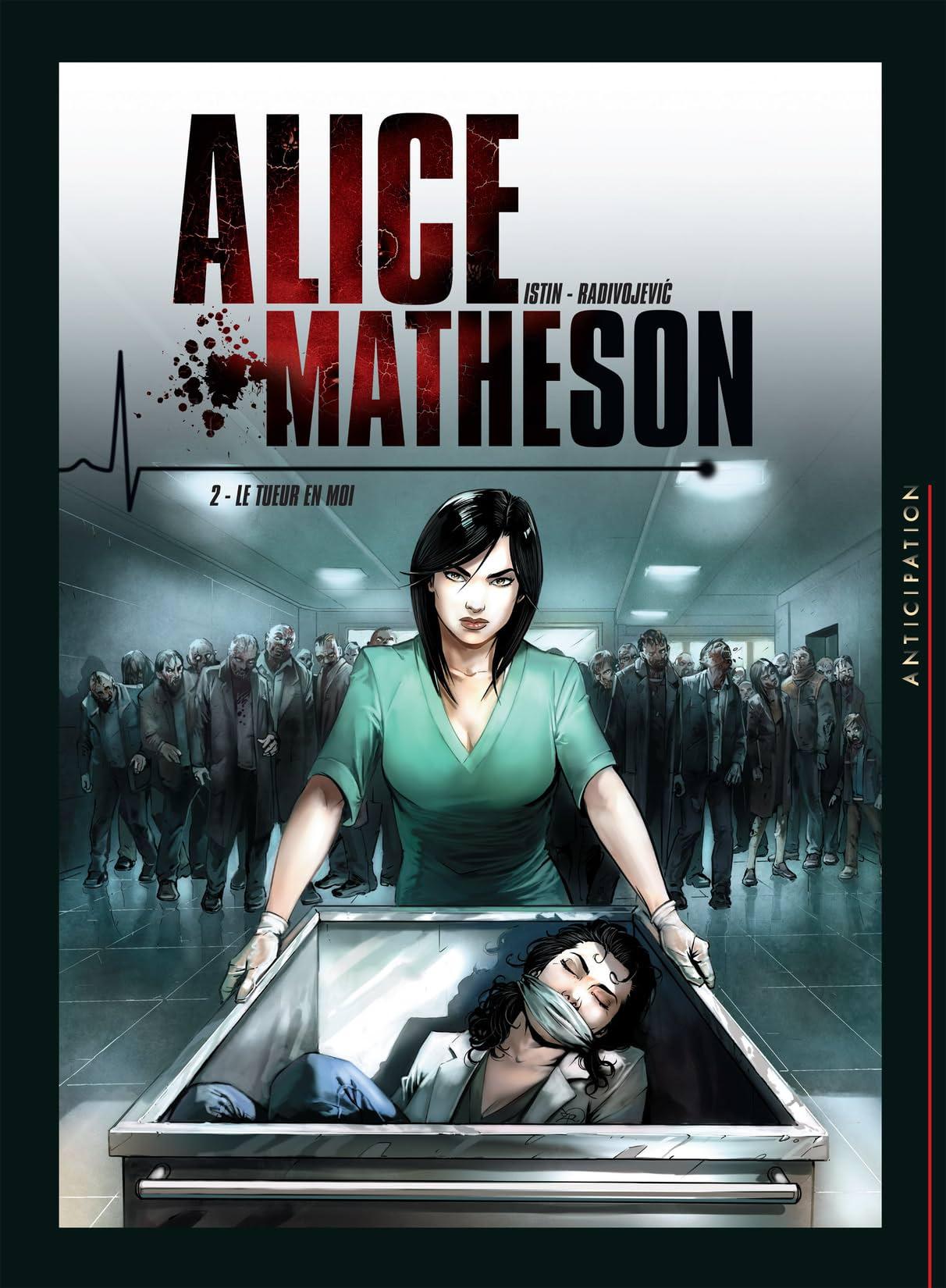 Alice Matheson Vol. 2: Le tueur en moi