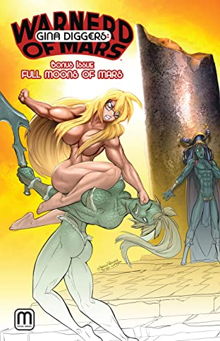Gina Diggers: Warnerd of Mars - Bonus Issue Full Moons of Mars