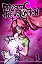 Mystic Revolution Vol. 1
