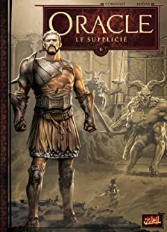 Oracle Vol. 6: Le Supplicié