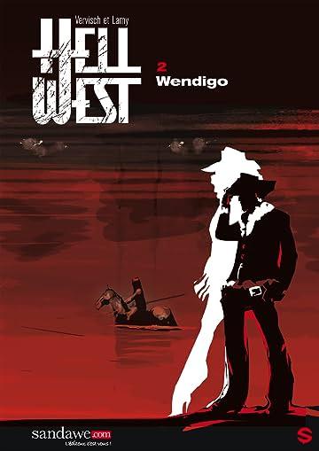 Hell West Vol. 2: Wendigo