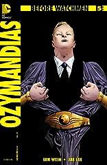Before Watchmen: Ozymandias #5