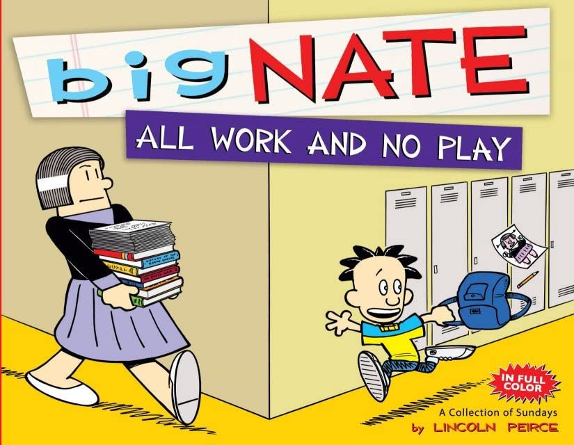 Big Nate: All Work and No Play