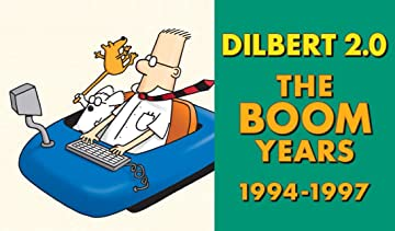 Dilbert 2.0 Vol. 2: The Boom Years