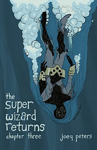 The Super Wizard Returns #3