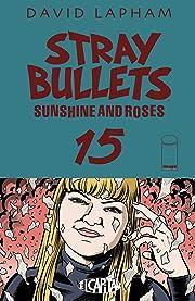 Stray Bullets: Sunshine & Roses #15