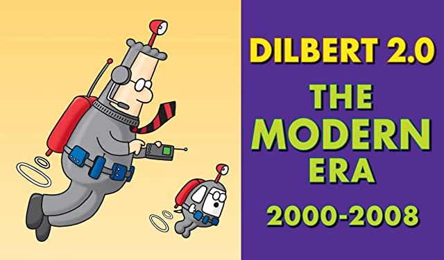 Dilbert 2.0 Vol. 4: The Modern Era