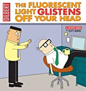 Dilbert Vol. 25: Fluorescent Light Glistens Off Your Head