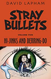Stray Bullets Tome 5: Hi-Jinks and Derring-Do