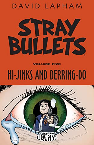 Stray Bullets Vol. 5: Hi-Jinks and Derring-Do