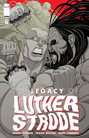 The Legacy of Luther Strode #6