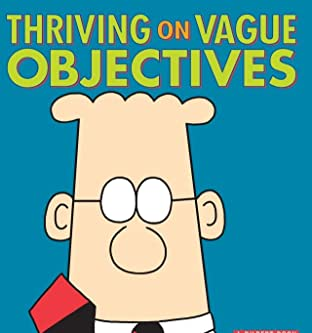 Dilbert Vol. 26: Thriving on Vague Objectives