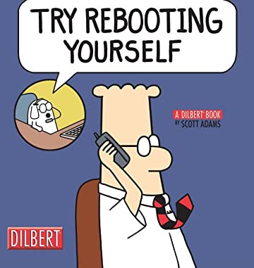 Dilbert Vol. 28: Try Rebooting Yourself
