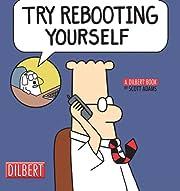Dilbert Vol. 28: Try Rebooting Yourself