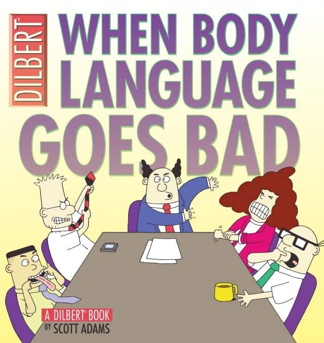 Dilbert Vol. 21: When Body Language Goes Bad