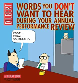 Dilbert Vol. 22: Words You Don't Want to Hear During Your Annual Performance Review