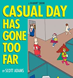 Dilbert Vol. 9: Casual Day Has Gone Too Far