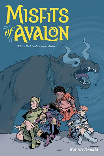 Misfits of Avalon Vol. 2: The Ill-made Guardian