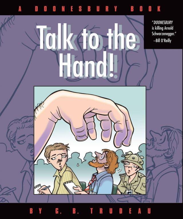 Doonesbury Vol. 25: Talk to the Hand