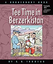 Doonesbury Vol. 32: Tee Time in Berzerkistan