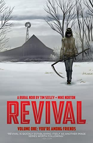 Revival Tome 1: You're Among Friends