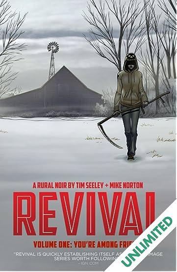Revival Vol. 1: You're Among Friends