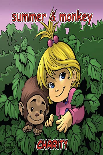 Summer and Her Monkey: Charity