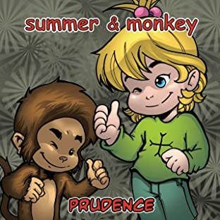Summer and Her Monkey: Prudence