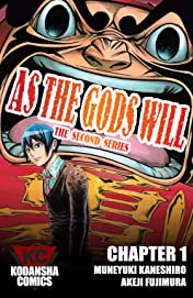 As The Gods Will: The Second Series #1