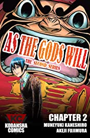 As The Gods Will: The Second Series #2