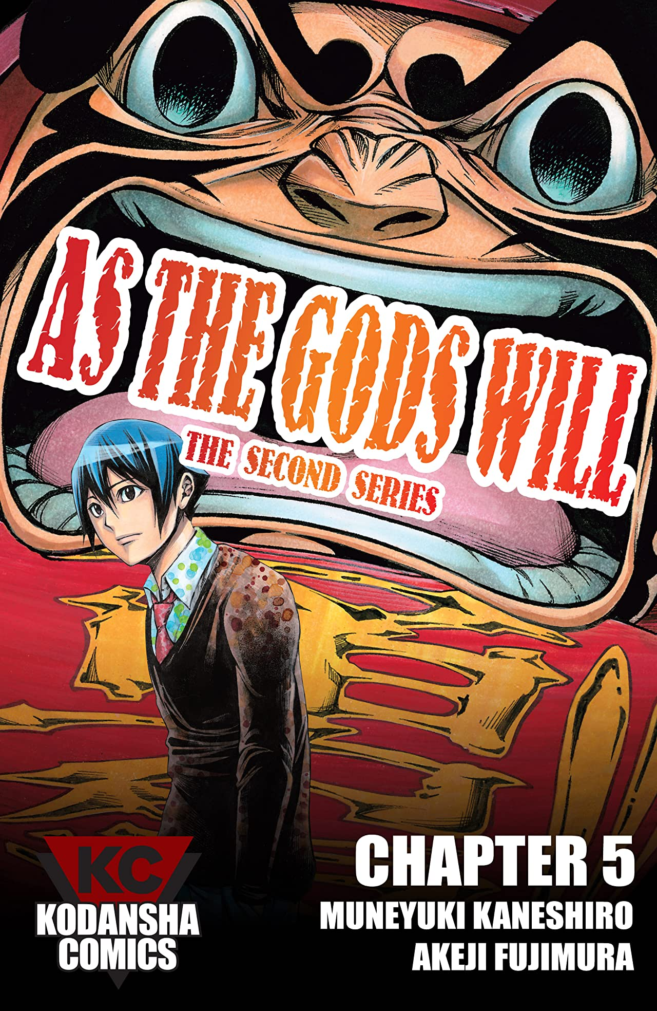 As The Gods Will: The Second Series #5