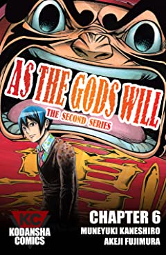 As The Gods Will: The Second Series #6