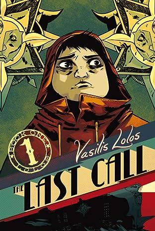 Last Call Vol. 1