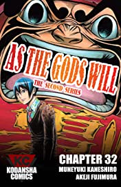 As The Gods Will: The Second Series #32