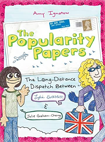 The Popularity Papers Vol. 2: The Long-Distance Dispatch Between Lydia Goldblatt and Julie Graham-Chang