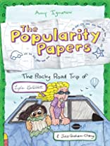 The Popularity Papers Vol. 4: The Rocky Road Trip of Lydia Goldblatt & Julie Graham-Chang