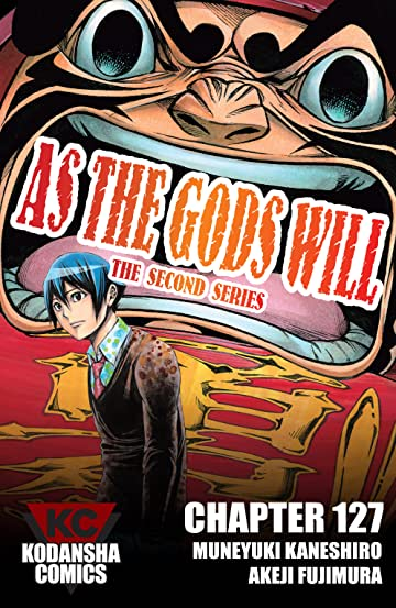 As The Gods Will: The Second Series #127