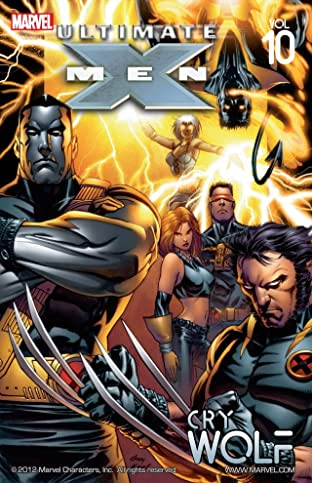Ultimate X-Men Tome 10: Cry Wolf