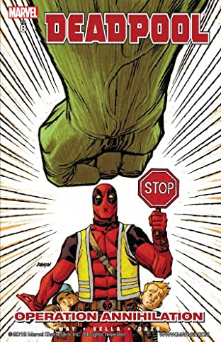 Deadpool Tome 8: Operation Annihilation