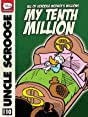All of Scrooge McDuck's Millions #10: My Tenth Million