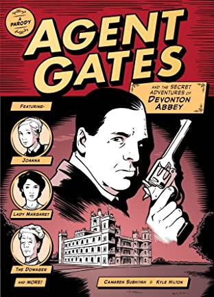 Agent Gates and the Secret Adventures of Devonton Abbey: A Parody