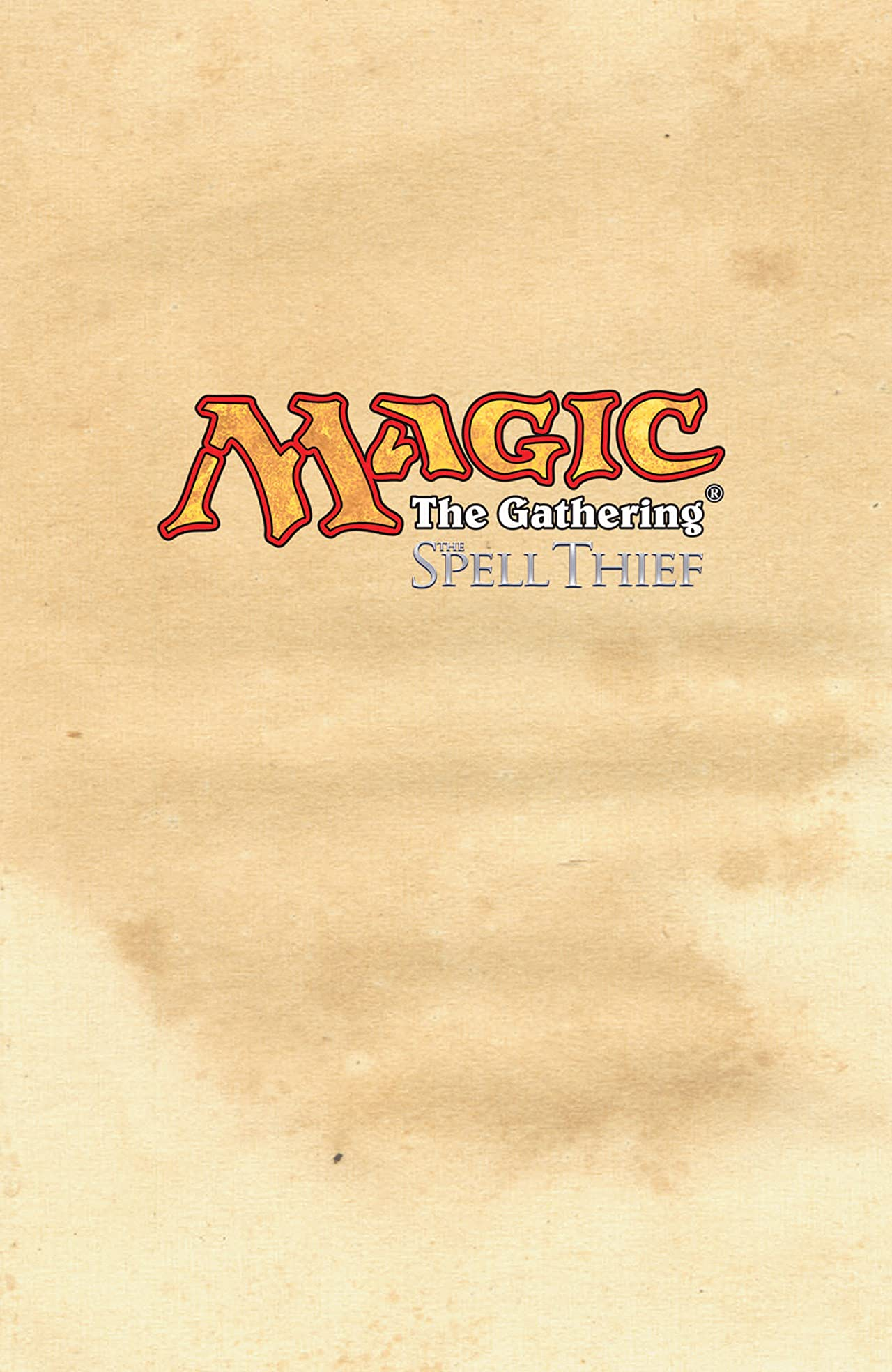 Magic: The Gathering Vol. 2: The Spell Thief
