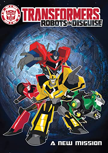 Transformers: Robots in Disguise: A New Mission