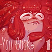 You Suck Tome 1