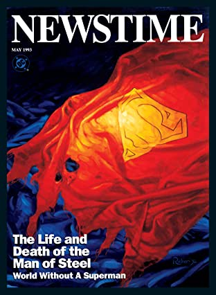Newstime: The Life and Death of Superman (1993) #1
