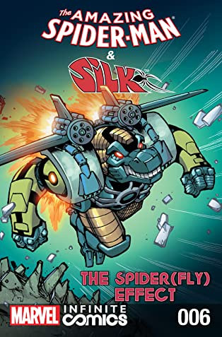 Amazing Spider-Man & Silk: Spider(Fly) Effect Infinite Comic #6