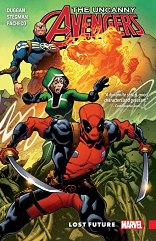 Uncanny Avengers: Unity Tome 1: Lost Future