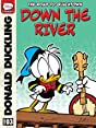The Road to Quacktown #3: Down the River